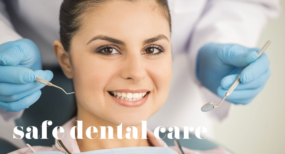 A woman at a dental appointment with white text that says 'safe dental care'